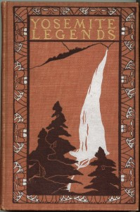 "Cover of ""Yosemite Legends"". The same binding in green is known to exist, but is much less common."