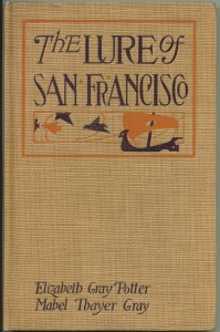 "Cover of ""The Lure of San Francisco"""