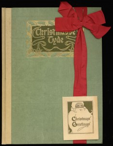 "Cover of ""Christmasse Tyde"" with special gift ribbon and greeting card attached"