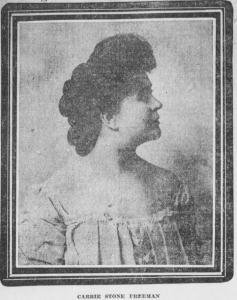 Carrie Stone Freeman in 1910.