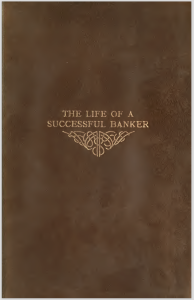"Cover of ""The Life of a Successful Banker"""