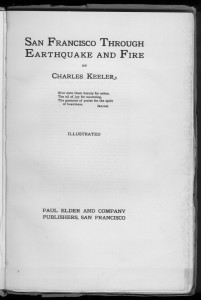 "Title page of ""San Francisco Through Earthquake and Fire"""